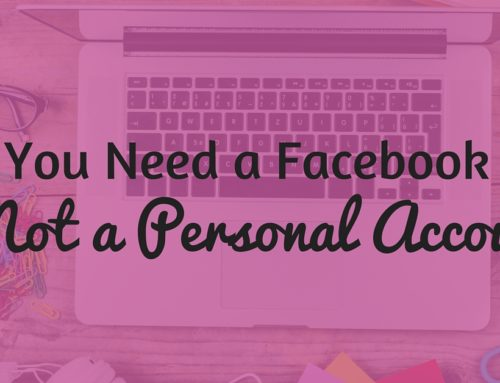 Facebook: Why You Need a Page to Promote Your Blog or Business
