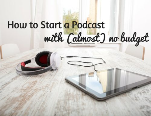 How to Start a Podcast With (almost) No Budget